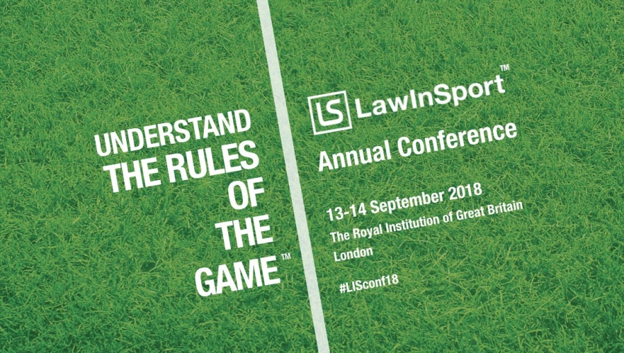 Understand The Rules Of The Game 2018 - LawInSport Annual Conference -