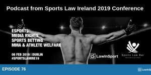 Report from Sports Law Ireland 2019 conference