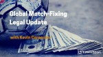 Match-Fixing Legal Update