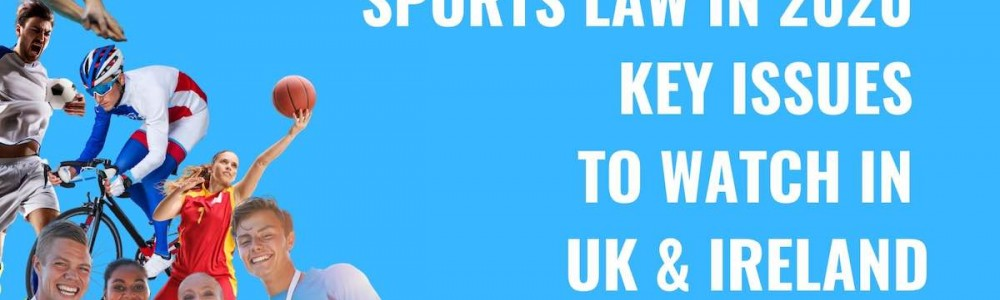 Title image Sports law in 2020 - key issues to watch in UK & Ireland