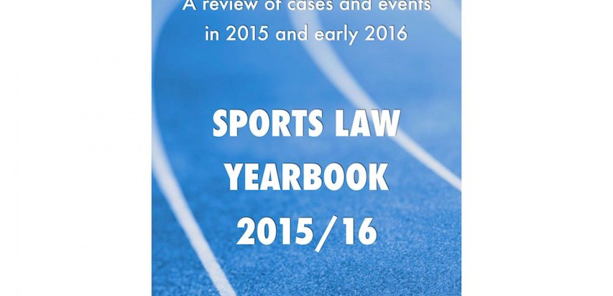 Sports Law Yearbook 2015/16 - UK, Ireland and EU eBook